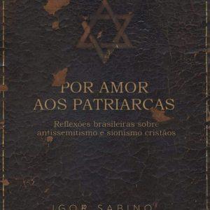 Por amor aos patriarcas (Igor Sabino)