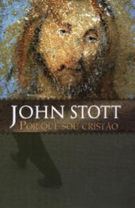 Por Que Sou Cristão (John Stott)