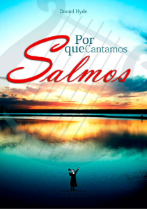 Porque cantamos Salmos (Daniel Hyde)
