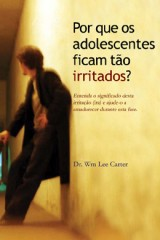 Por que os adolescentes ficam tão irritados? (William Lee Carter)