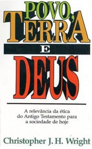 Povo, Terra e Deus (Christopher J. H. Wright)