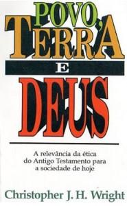 Povo, Terra e Deus (Christopher J. H. Wright)