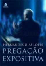 Pregação Expositiva (Hernandes Dias Lopes)