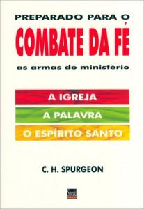 Preparado para o combate da fé (Charles Haddon Spurgeon)