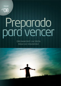 Preparado para vencer (Braulio Brandão – Drummond Lacerda)