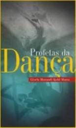 Profetas da Dança (Gisela Matos)