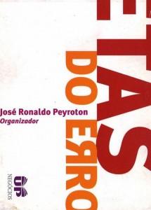 Profetas do Erro (José Ronaldo Peyroton)