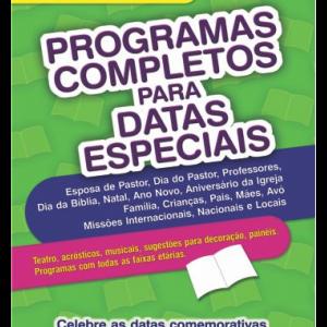 Programas completos para datas especiais (Gleyds Domingues)