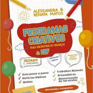 Programas criativos para encontros de crianças e EBF (Alessandra e Renata Matos)