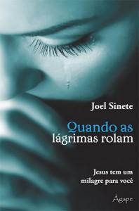 Quando as lágrimas rolam (Joel Pereira Sinete)