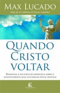 Quando Cristo voltar (Max Lucado)