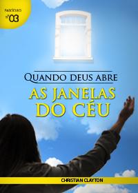 Quando Deus Abre as Janelas do Céu (Christian Clayton)