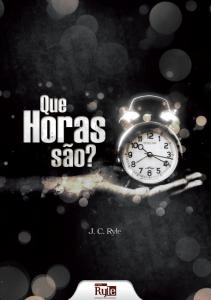 Que horas são? (J. C. Ryle)