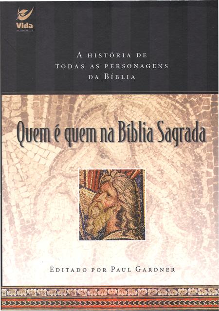 Livro Quem é quem na Bíblia Sagrada (Paul Gardner