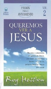 Queremos ver a Jesus (Roy Hession)