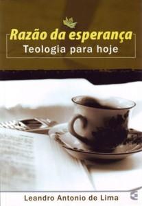 Razão da esperança (Leandro Antonio de Lima)