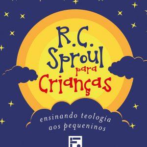 R. C. Sproul Para Crianças (R. C. Sproul)