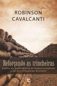 Reforçando as trincheiras (Robinson Cavalcanti)