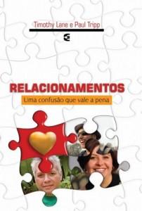 Relacionamentos (Timothy Lane e Paul Tripp)