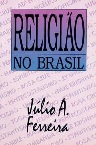 Religião no Brasil (Júlio Andrade Ferreira)