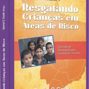 Resgatando crianças em áreas de risco – Vol. 1 (David C. Cook)