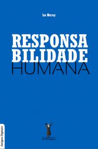 Responsabilidade humana (Ian Murray)