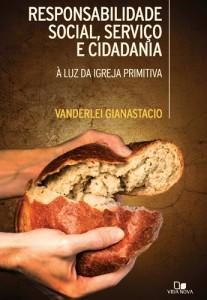 Responsabilidade Social, Serviço e Cidadania (Vanderlei Gianastacio)