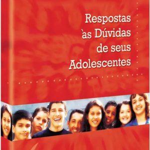 Respostas às dúvidas de seus adolescentes (Charles Colson)