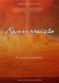 Ressurreição (Márcio Valadão)