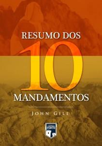 Resumo dos Dez Mandamentos (John Gill)