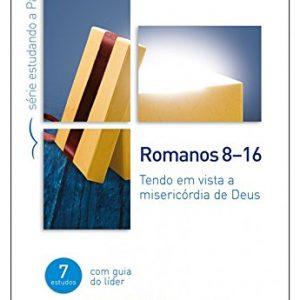 Romanos 8-16 (Timothy Keller)