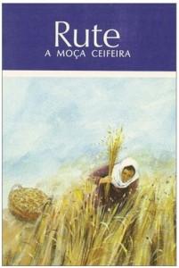 Rute – A Moça Ceifeira (C. Mackenzie)