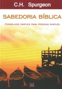 Sabedoria Bíblica (Chales H. Spurgeon)