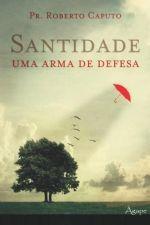 Santidade (Roberto Caputo)