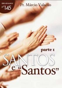 """Santos e """"Santos"""" (Márcio Valadão)"""
