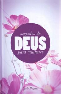 Segredos de Deus para mulheres (Suely Bezerra)