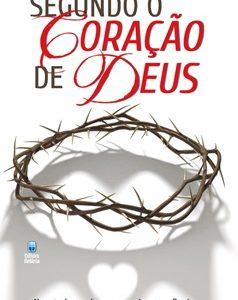 Segundo o coração de Deus (Luis Palau)