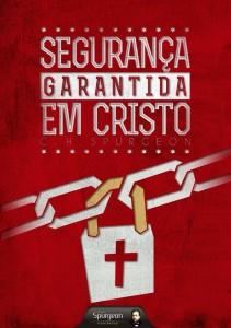 Segurança garantida em Cristo (Charles H. Spurgeon)