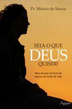Seja o que Deus quiser (Márcio de Souza)