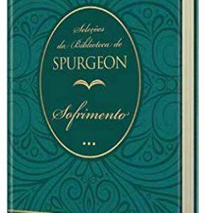 Sofrimento: Seleções da biblioteca de Spurgeon (John Willian)