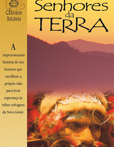 Senhores da terra (Don Richardson)