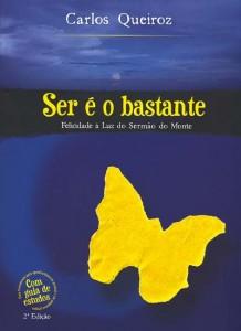 Ser é o Bastante (Carlos Queiroz)