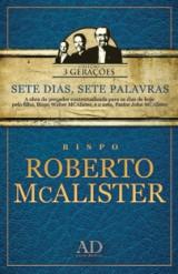 Sete dias, Sete Palavras (Roberto McAlister)