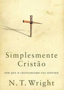 Simplesmente Cristão (N. T. Wright)