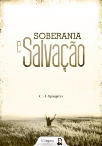 Soberania e salvação (Charles H. Spurgeon)