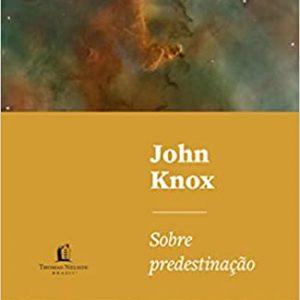 Sobre predestinação (John Knox)
