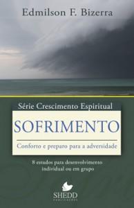 Sofrimento: conforto e preparo para a adversidade (Edmilson F. Bizerra)