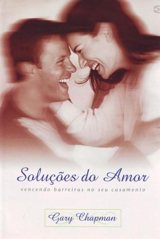 Soluções do Amor (Gary Chapman)
