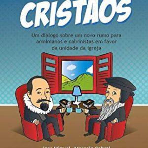 Somos (apenas) cristãos (Igor Miguel – Marcelo Cabral – Marlon Marques – Vinicius Couto)