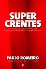 Supercrentes (Paulo Romeiro)